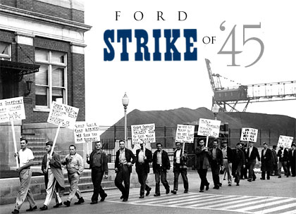 Ford Strike 1945